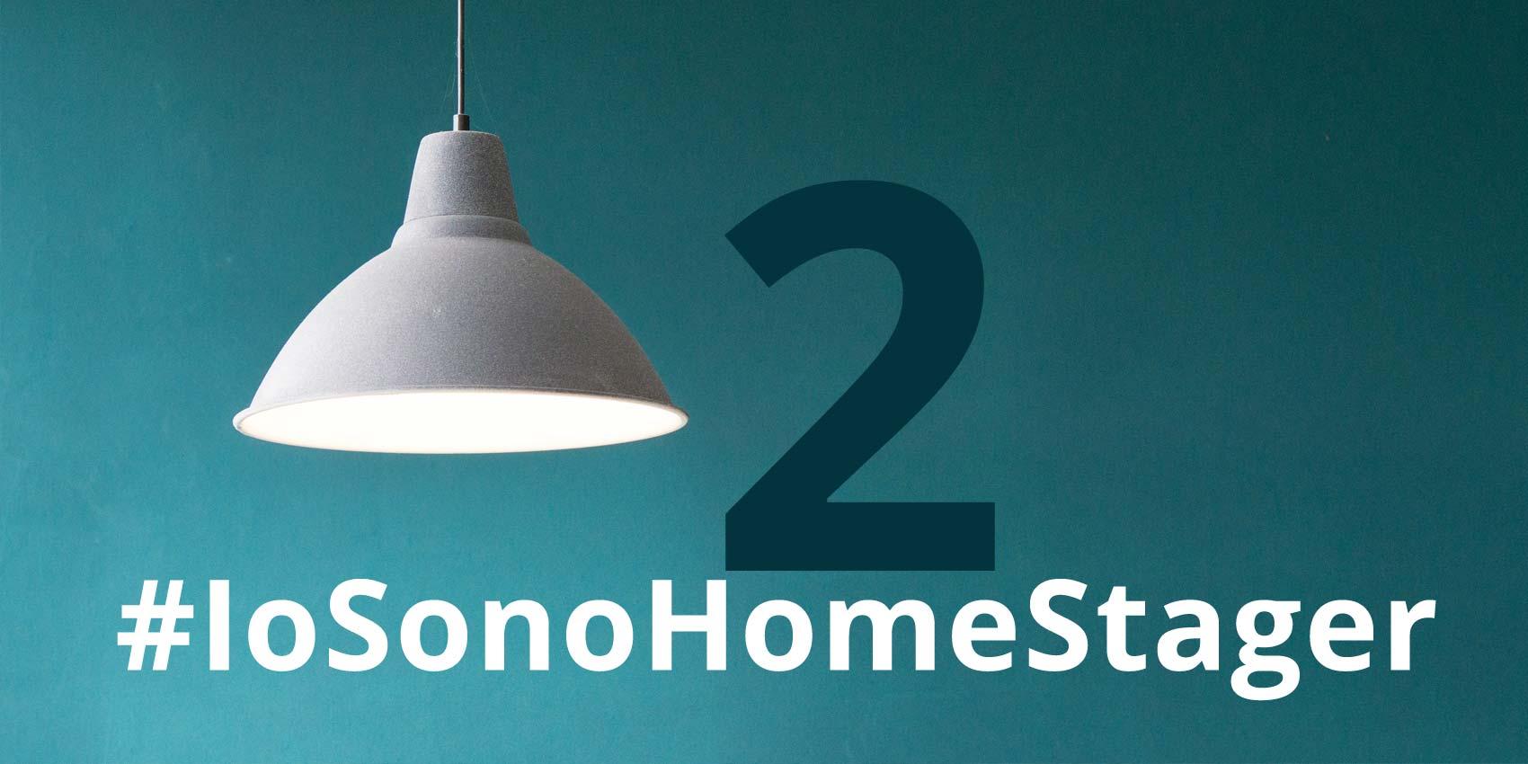 io sono home stager campagna social #IosonoHomeStager